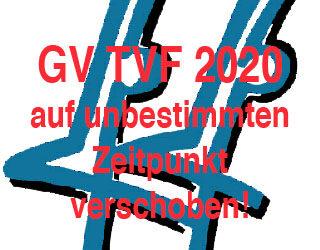 Generalversammlung TVF 2020 auf unbestimmten Zeitpunkt verschoben